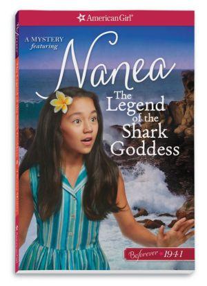 The Legend of the Shark Goddess: A Nanea Mystery
