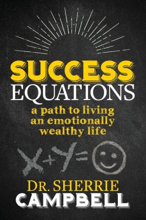 Book Success Equations: A Path to Living an Emotionally Wealthy Life