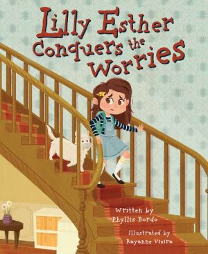 Lilly Esther Conquers the Worries