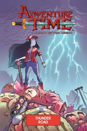 Adventure Time Original Graphic Novel Vol. 12: Thunder Road