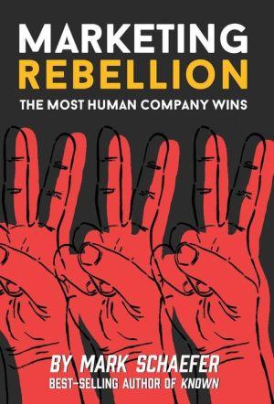 Book Marketing Rebellion: The Most Human Company Wins