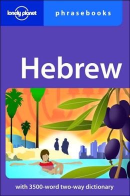 Lonely Planet Hebrew Phrasebook (Lonely Planet Phrasebooks Series)