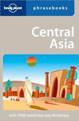 Lonely Planet: Central Asia Phrasebook, 2nd Edition