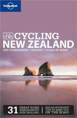 Lonely Planet: Cycling New Zealand
