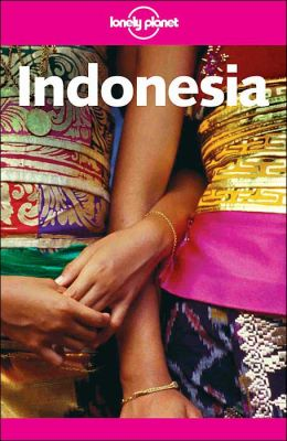 Indonesia (Lonely Planet Travel Series)