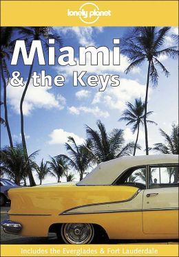 Miami and the Keys