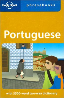 Lonely Planet Portuguese Phrasebook