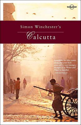 Simon Winchester's Calcutta