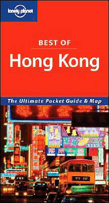 Lonely Planet Best of Hong Kong, 3rd Edition