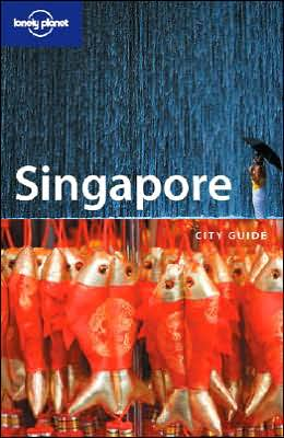 Lonely Planet Singapore: City Guide