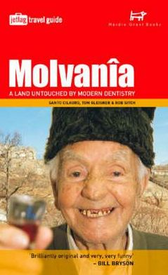 Molvania: A Land Untouched by Modern Dentistry