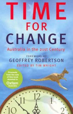 Time for Change: Australia in the 21st Century