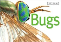 Little Guides: Bugs