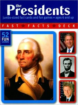 The Presidents: Jumbo-Sized Fact Cards and Fun Games (Fast Facts Deck Series)