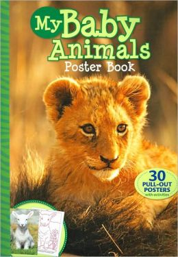 My Baby Animals Poster Book