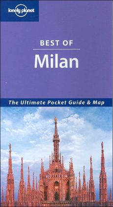 Best of Milan (Lonely Planet Travel Series)