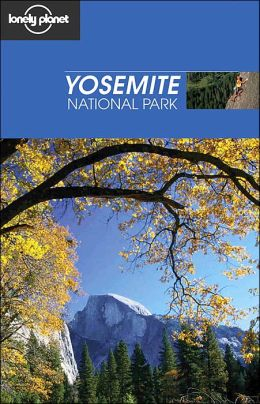 Lonely Planet Yosemite National Park