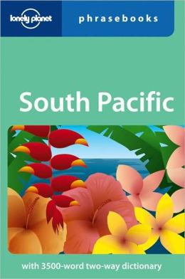 Lonely Planet: South Pacific Phrasebook, 2nd Edition