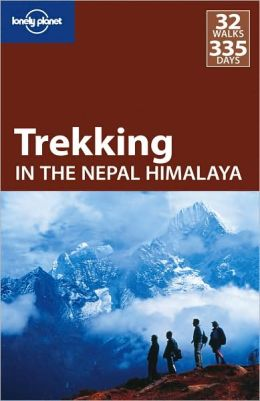 Lonely Planet: Trekking in the Nepal Himalaya