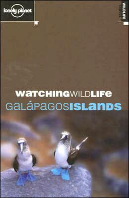 Lonely Planet Watching Wildlife: Galapagos Islands
