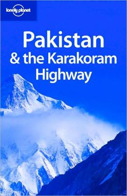 Lonely Planet Pakistan & the Karakoram Highway