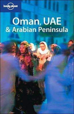 Lonely Planet: Oman UAE and Arabian Peninsula
