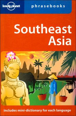 Lonely Planet Phrasebook Southeast Asia