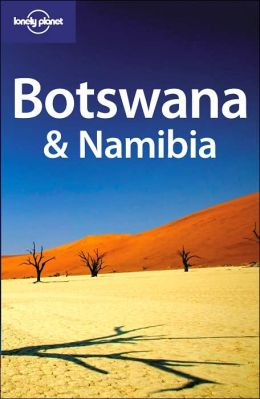 Botswana and Namibia (Lonely Planet Series)