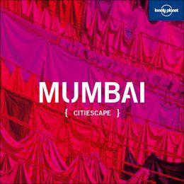Citiescape: Mumbai (Citiescape Asia Series)