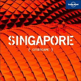 Citiescape: Singapore (Citiescape Asia Series)