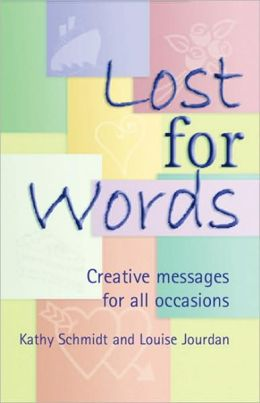 Lost for Words: Creative Messages for All Occasions