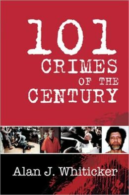 101 CRIMES OF THE CENTURY