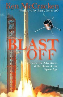 BLAST OFF: AN INNOCENT'S ADVENTURES AT THE DAWN OF