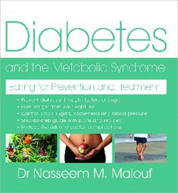 Diabetes and the Metabolic Syndrome: Eating for Prevention and Treatment