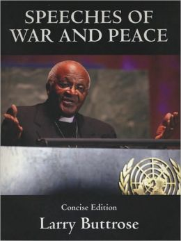 Speeches of War and Peace: Concise Edition