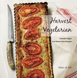Harvest Vegetarian: Includes Vegan and Gluten-Free Recipes