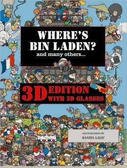 Where's Bin Laden? 3D Edition: With 3D Glasses