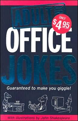 Adult Only Jokes: Office Jokes