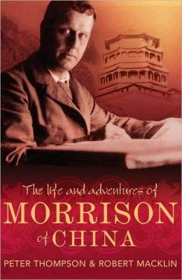 The Life and Adventures of Morrison of China