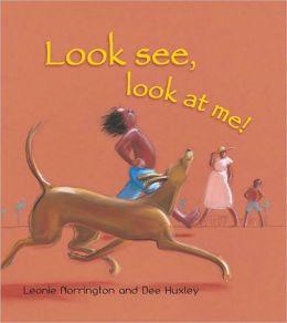 Look See, Look at Me!