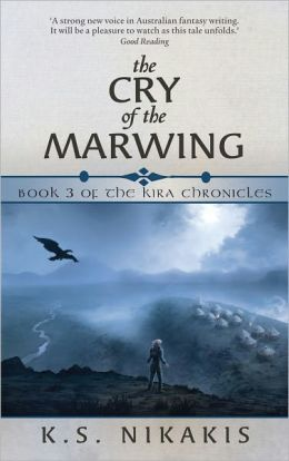 The Cry of the Marwing (Kira Chronicles Series #3)