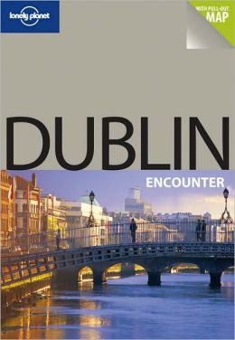 Dublin Encounter