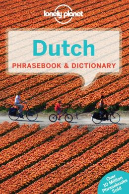 Lonely Planet: Dutch Phrasebook & Dictionary