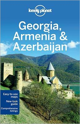 Lonely Planet Georgia Armenia and Azerbaijan