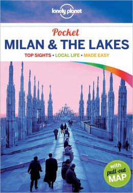Lonely Planet Pocket Milan and the Lakes