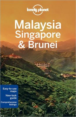 Lonely Planet Malaysia Singapore and Brunei
