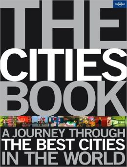 Lonely Planet: The Cities Book