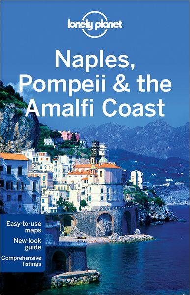 Lonely Planet Naples, Pompeii and the Amalfi Coast