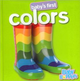 Baby's First Colors (Baby Boppers Baby's First Series)