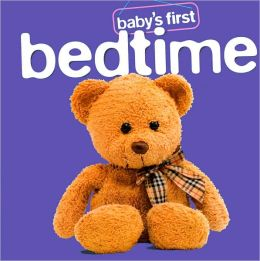 Baby's First Bedtime (Baby Boppers Baby's First Series)